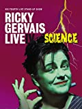 Ricky Gervais Live IV: Science