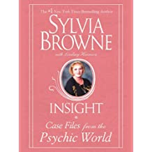 Insight: Case Files From The Psychic World (English Edition)