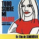 Todo Sobre Mi Madre (Soundtrack)