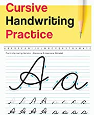 Cursive Handwriting Practice: Uppercase & Lowercase Alphabet - Cursive Handwriting Workbook for Teens (Wor