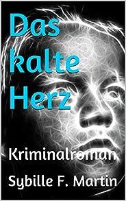 Das kalte Herz: Kriminalroman (Florian-Boden-Reihe 2)