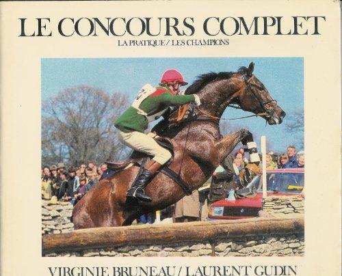 Le Concours complet : La pratique, les champions (Lavauzelle-sport)