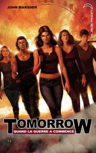 Tomorrow, quand la guerre a commencé - Tome 1 - Apocalypse par John Marsden