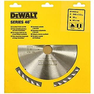 DEWALT DT1033 SERIES 40 240MM CIRCULAR SAW BLADE 240 x 30 40T ATB POS 20°