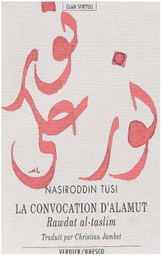 La convocation d'Alamût : Somme de philosphie ismaélienne