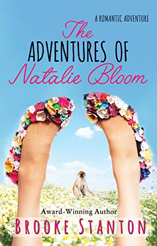 The Adventures of Natalie Bloom: A contemporary romantic love triangle (Bloom Sisters Book 2) (English Edition)