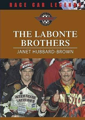 [( The Labonte Brothers )] [by: Janet Hubbard-Brown] [Jan-2006]