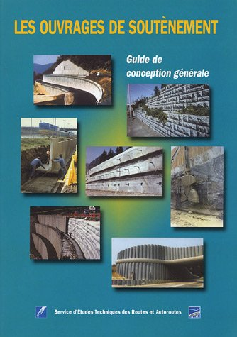 Guide de soutènement : Guide de conception générale