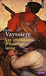 Les révolutions d'Amérique latine (nouvelle édition)