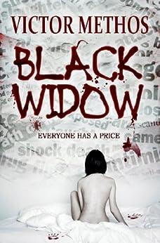 Black Widow - A Thriller (Jon Stanton Mysteries Book 7) by [Methos, Victor]