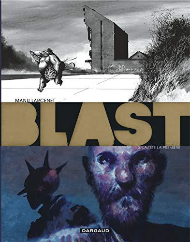 Blast - tome 3 - Tête la première (La) par Larcenet Manu