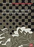 L'autonomie brisée - Bioéthique et philosophie (Léviathan) - Format Kindle - 9782130640943 - 27,99 €