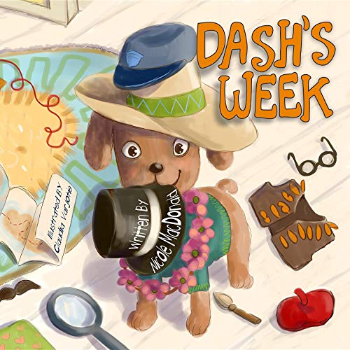 Dash's Week: A Dog's Tale About Kindness and Helping Others (English Edition)
