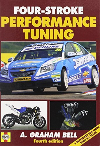 Four-Stroke Performance Tuning: Fourth edition by Bell, A Graham (2012) Hardcover