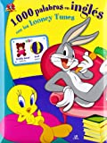 1.000 Palabras en Inglés con los Looney Tunes (Aprende Jugando)