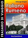 Frasario di viaggio Italiano - Rumeno