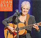 75th Birthday Celebration - Joan Baez