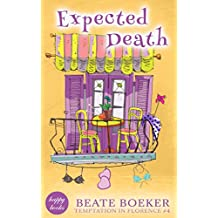 Expected Death (Temptation in Florence Book 4) (English Edition)