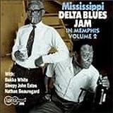Mississippi Delta Blues Jam In Memphis Vol.2 [Import anglais]