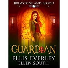 Guardian (Brimstone and Blood Book 2)