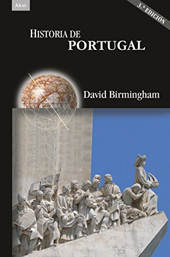 Descargar Libro Historia de Portugal (3ª Ed.) (Historias) de David Birmingham