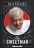 The sweetman. Ediz. illustrata