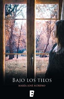Bajo los tilos (edición revisada) de [Moreno, María José]