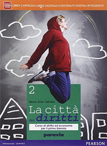 Città dei diritti. Per le Scuole superiori. Con e-book. Con espansione online: 2