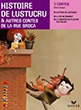 Histoire de Lustucru & autres contes de la rue Broca : Facettes CE2