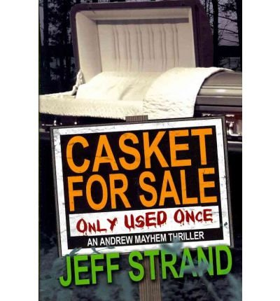 Casket for Sale (Only Used Once) Strand, Jeff ( Author ) Mar-01-2005 Paperback