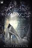Of Cinder and Madness (Once Upon a Darkened Night Book 1)