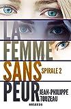 La femme sans peur - Édition intégrale 2: Compilation de la série événement (70000 exemplaires vendus !)