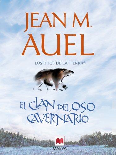 El clan del oso cavernario (LOS HIJOS DE LA TIERRA® nº 1)