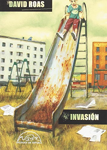 Invasión (Voces / Literatura) por David Roas