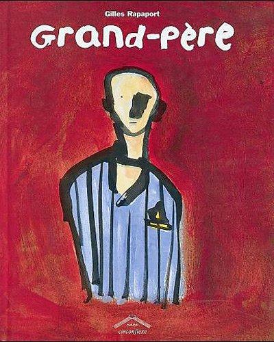 Grand-père par Gilles Rapaport