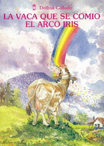 La vaca que se comio el arco iris por Delfina Collado