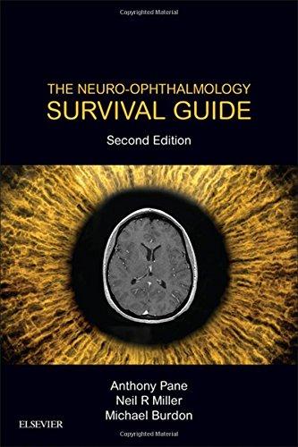 The Neuro-Ophthalmology Survival Guide, 2e par Anthony Pane MBBS MMedSc FRANZCO PhD