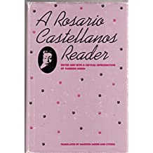 Amazon rosario castellanos books biography blogs a rosario castellanos reader an anthology of her poetry short fiction essays fandeluxe Images