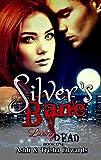 Silver's Bane (Living Dead Book 1) by Ashli and Trisha Edwards