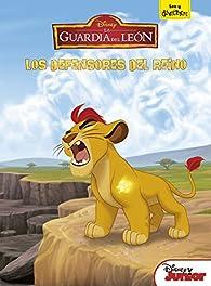 La Guardia del León. Los defensores del reino par  Disney