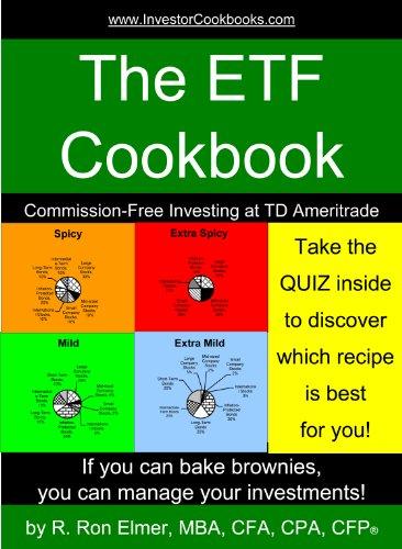 The ETF Cookbook: Commission-Free Investing at TD Ameritrade (InvestorCookbooks.com Book 3) (English Edition) (Ameritrade)