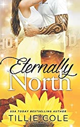 Eternally North by Tillie Cole (2014-06-25)