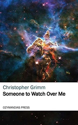 Someone to Watch Over Me (English Edition) (Grimm Watch)