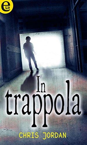 In trappola (eLit) di [Jordan, Chris]