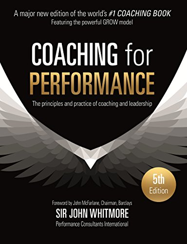 Coaching for Performance: The Principles and Practices of Coaching and Leadership (People Skills for Professionals) (English Edition) -
