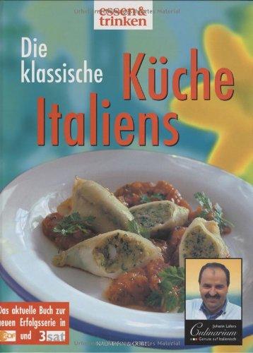 Die klassische italienische Küche.