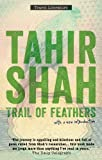 Image de Trail of Feathers: In Search of the Birdmen of Peru (English Edition)