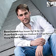 Beethoven & Auerbach: Piano Works by Georg Michael Grau (2014-08-03)