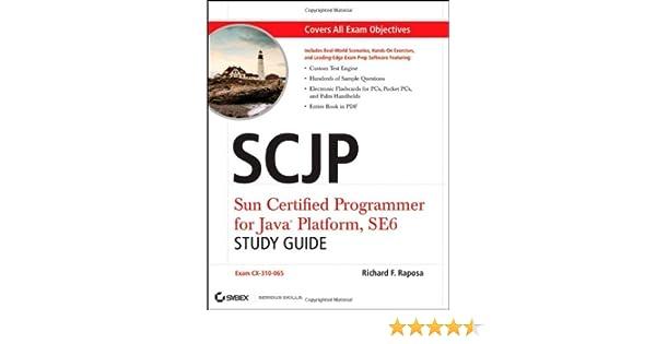 SCJP: Sun Certified Programmer for Java Platform Study Guide: SE6 ...