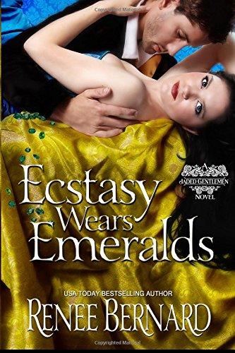 Ecstasy Wears Emeralds (The Jaded Genlemen, Band 3) Renee Jewel